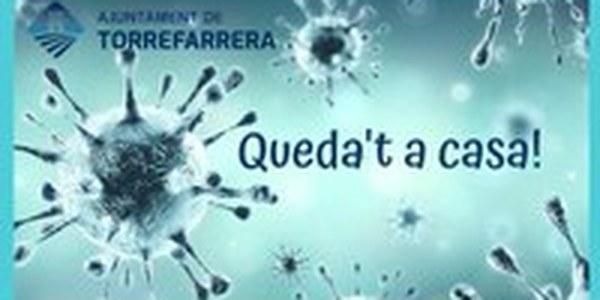AFECTACIONS A TORREFARRERA DEL CONFINAMENT DECRETAT PEL GOVERN