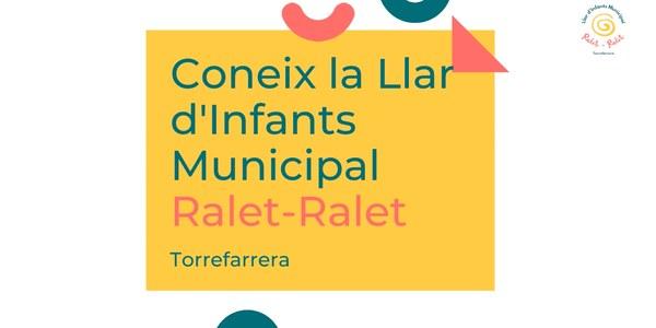 Benvingudes famílies a les portes obertes virtuals de la Llar d'Infants Municipal Ralet-Ralet