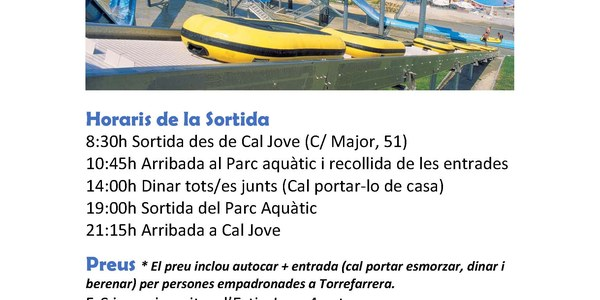 Cal Jove et porta a Water World