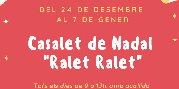 """Casalet de Nadal Llar infants """"Ralet Ralet"""""""