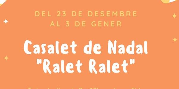 "Casalet de Nadal ""Ralet-Ralet"""