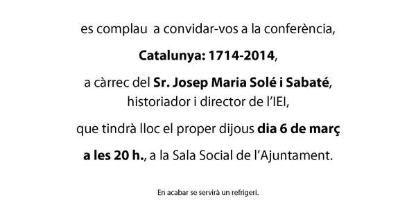 """Conferència Catalunya 1714-2014. """"Passat, Present i Futur de Catalunya"""""""