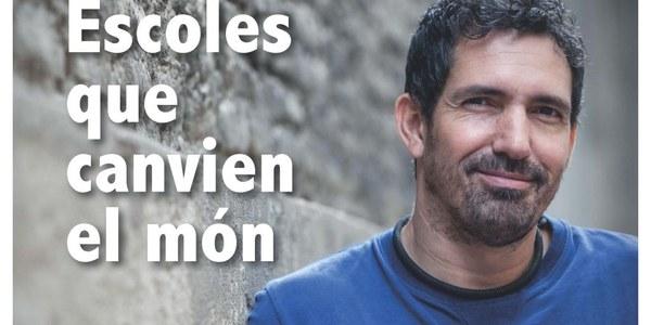 Conferència 'Escoles que canvien el món', a càrrec de César Bona