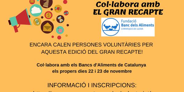 Crida de voluntariat!!! Col.labora amb EL GRAN RECAPTE