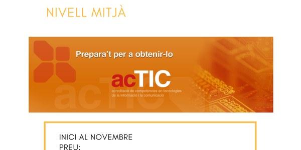 Curs de preparació ACTIC (nivell mitjà), prepara't per a obtenir-lo