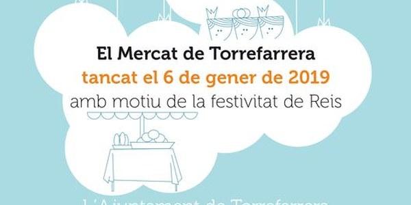 El Mercat Municipal de Torrefarrera romandrà tancat el pròxim diumenge, 6 de gener, amb motiu de la festivitat de Reis
