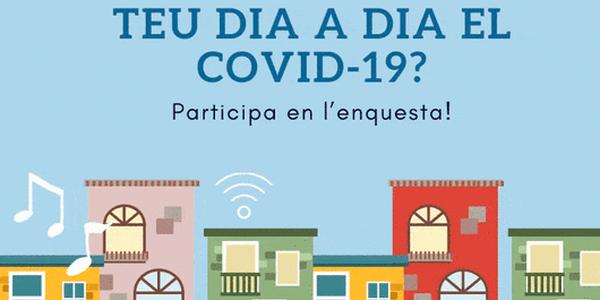 Enquesta per saber com els veïns i veïnes esteu afrontant la situació d'alarma provocada pel COVID-19