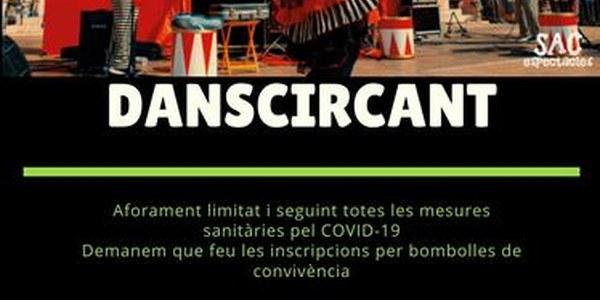 L'espectacle familiar Danscircant arriba a Torrefarrera