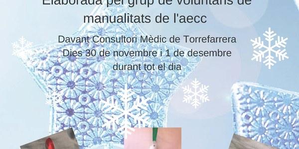 Mercat d'Artesania Nadalenca elaborada pel grup de voluntaris de l'AECC
