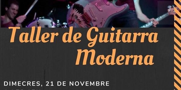 Taller de guitarra moderna a càrrec de Juan Pedro Romero