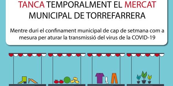 Tanca el Mercat Municipal de Torrefarrera del diumenge per les mesures de confinament municipal de cap de setmana acordades per la Generalitat