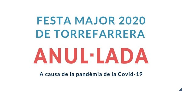 Torrefarrera suspèn la Festa Major que havia de celebrar-se del 10 al 13 de setembre